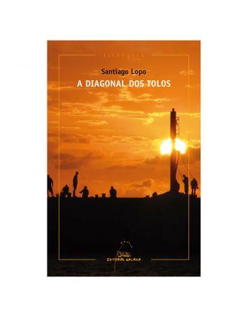 A DIAGONAL DOS TOLOS...